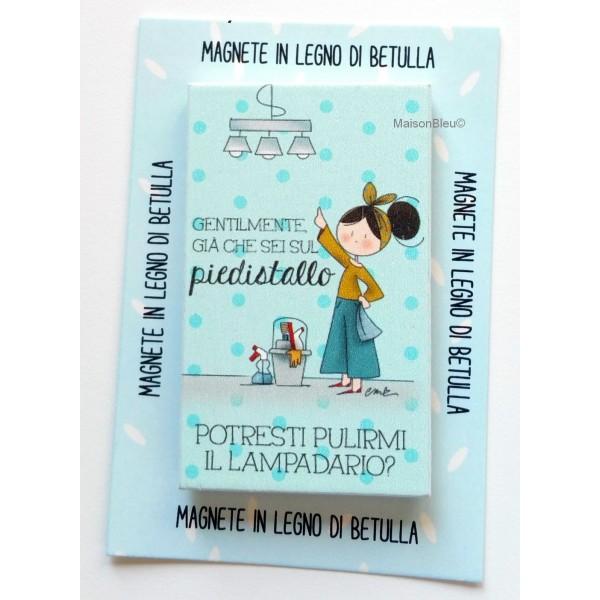 """Magnete Le Pupette """"Piedistallo"""""""